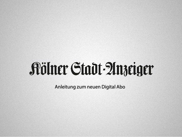 Anleitung zum neuen Digital Abo
