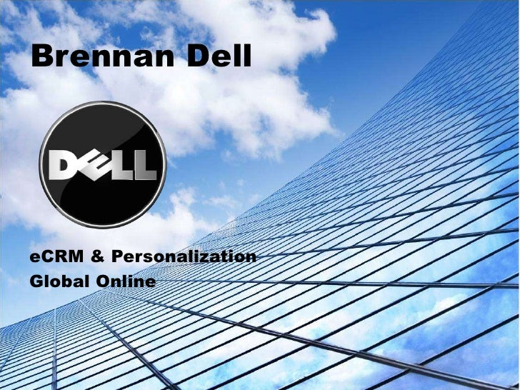 Brennan Dell<br />eCRM & Personalization<br />Global Online<br />
