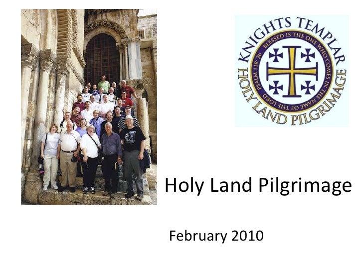 Holy Land Pilgrimage<br />February 2010<br />