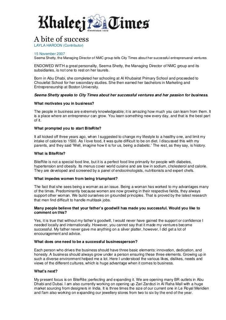 A bite of successLAYLA HAROON (Contributor)15 November 2007Seema Shetty, the Managing Director of NMC group tells City Tim...