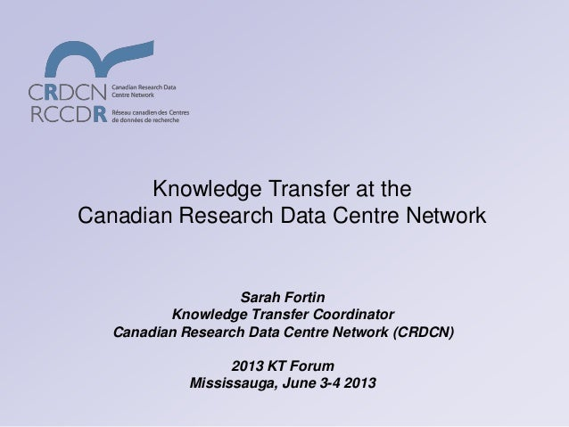 Knowledge Transfer at the Canadian Research Data Centre Network