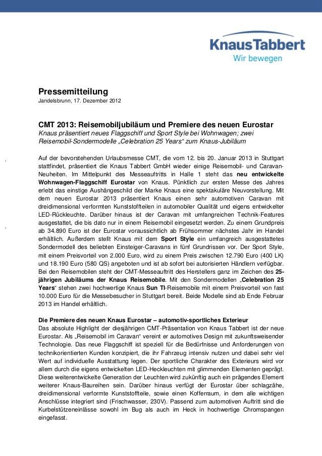 PressemitteilungJandelsbrunn, 17. Dezember 2012CMT 2013: Reisemobiljubiläum und Premiere des neuen EurostarKnaus präsentie...