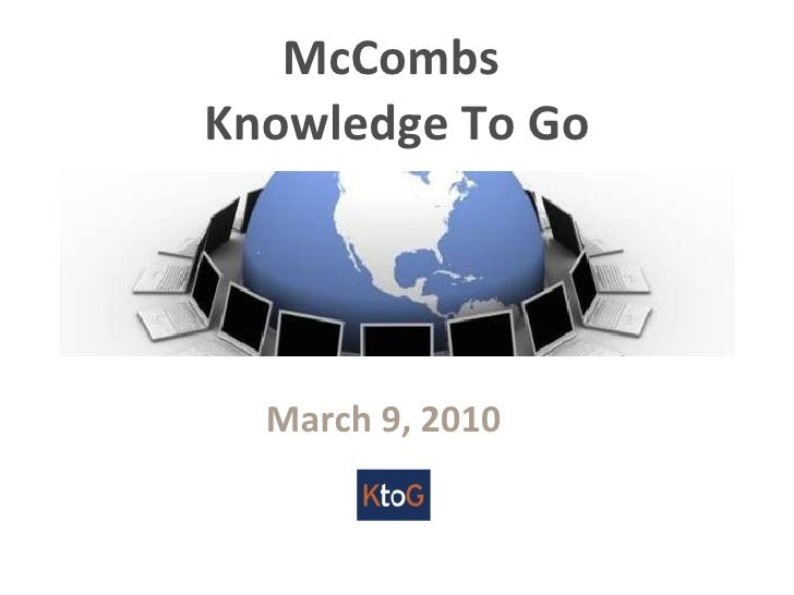 McCombs  Knowledge To Go March 9, 2010
