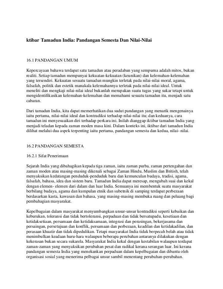 ktibar Tamadun India: Pandangan Semesta Dan Nilai-Nilai <br />16.1 PANDANGAN UMUMKepercayaan bahawa terdapat satu tamadun ...
