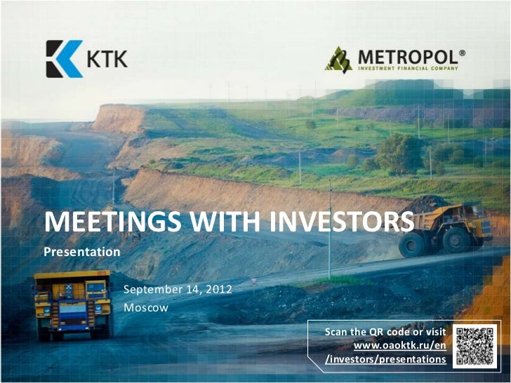 MEETINGS WITH INVESTORSPresentation               September 14, 2012               Moscow                                 ...