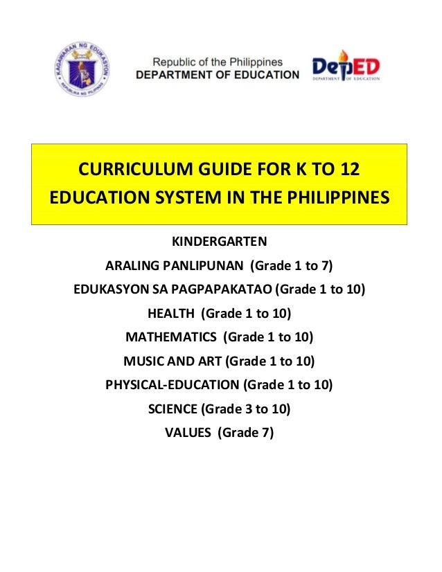 CURRICULUM GUIDE FOR K TO 12  EDUCATION SYSTEM IN THE PHILIPPINES    KINDERGARTEN  ARALING PANLIPUNAN  (Grade ...