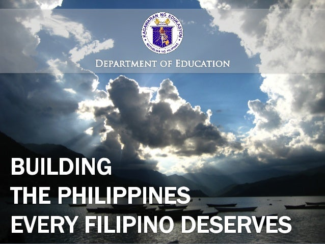 The Philippines must catch up         with the rest of the world.World Economic Forum Global Competitiveness Report       ...