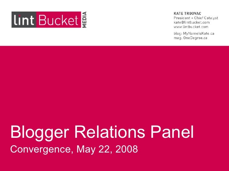 Blogger Relations Panel Convergence, May 22, 2008