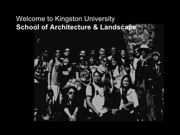 Welcome to Kingston University School of Architecture & Landscape