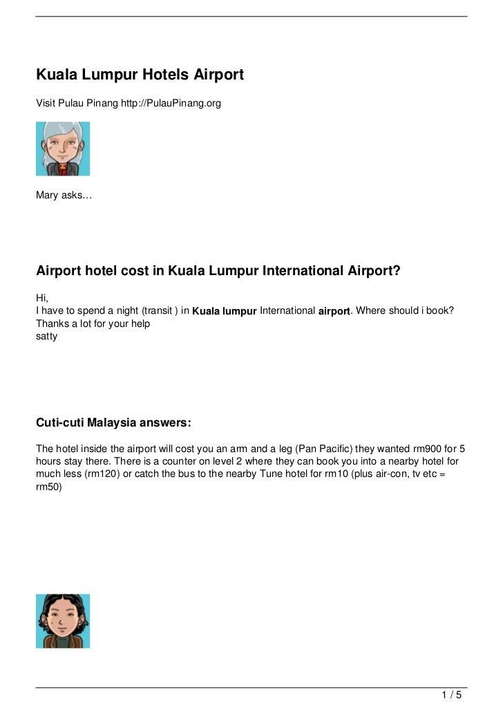 Kuala Lumpur Hotels AirportVisit Pulau Pinang http://PulauPinang.orgMary asks…Airport hotel cost in Kuala Lumpur Internati...