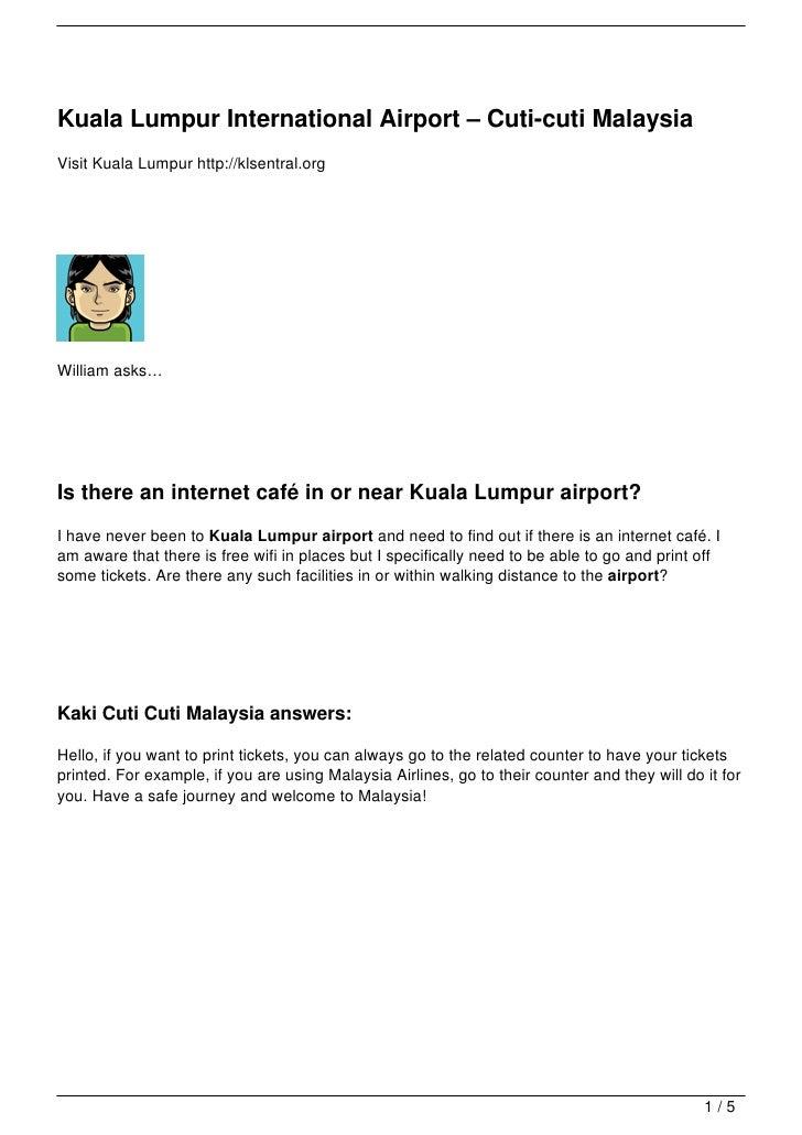 Kuala Lumpur International Airport – Cuti-cuti MalaysiaVisit Kuala Lumpur http://klsentral.orgWilliam asks…Is there an int...