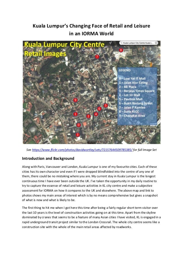 Kuala Lumpur's Changing Face of Retail and Leisure in an IORMA World See https://www.flickr.com/photos/davidwortley/sets/7...