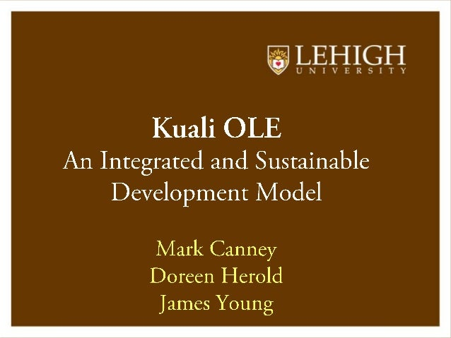 Kuali OLE : An Integrated and Sustainable Development Model
