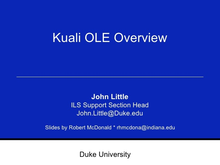 Kuali OLE Overview at Charleston Conference 09