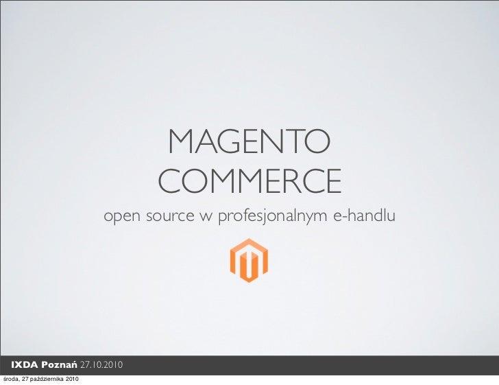 MAGENTO                                    COMMERCE                              open source w profesjonalnym e-handlu  IX...