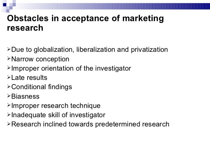 nature and scope of marketing research Used when seeking insights into the general nature of a problem, the possible estimate the dollar costs associated with each research activity – a free.