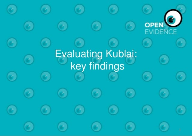 Kublai evaluation   key findings