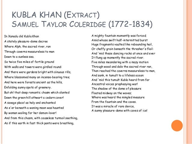 "kubla khan a supernatural poem Applying this to ""kubla khan  kubla undoubtedly ""dominates"" the poem,  this template in order to indicate the khan""s quasi- supernatural control over."