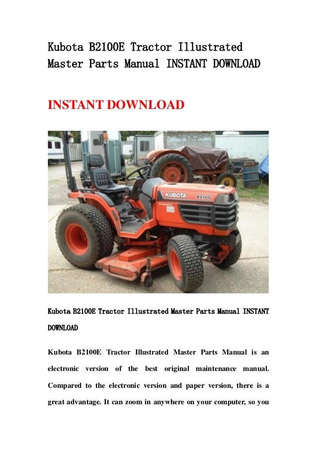 Combine Parts Of The Slideshow : Kubota b e tractor illustrated master parts manual