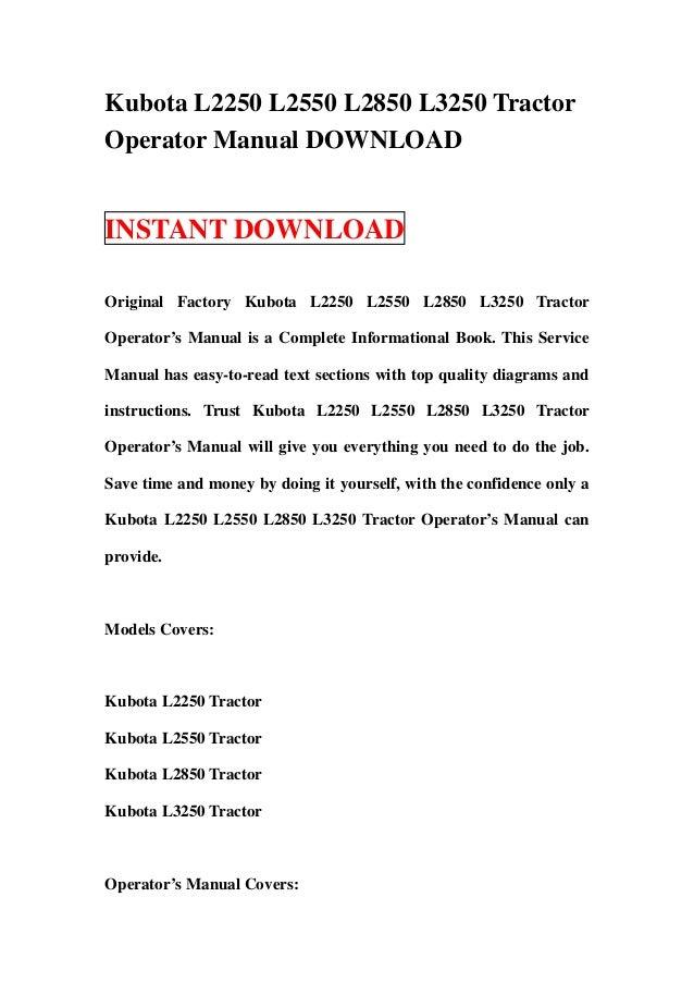 Kubota L2250 L2550 L2850 L3250 TractorOperator Manual DOWNLOADINSTANT DOWNLOADOriginal Factory Kubota L2250 L2550 L2850 L3...