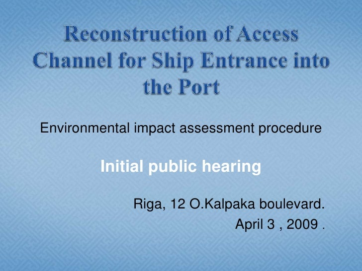 Reconstruction of Access Channel for Ship Entrance