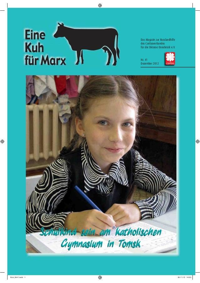 Das Magazin zur Russlandhilfe                                          des Caritasverbandes                               ...