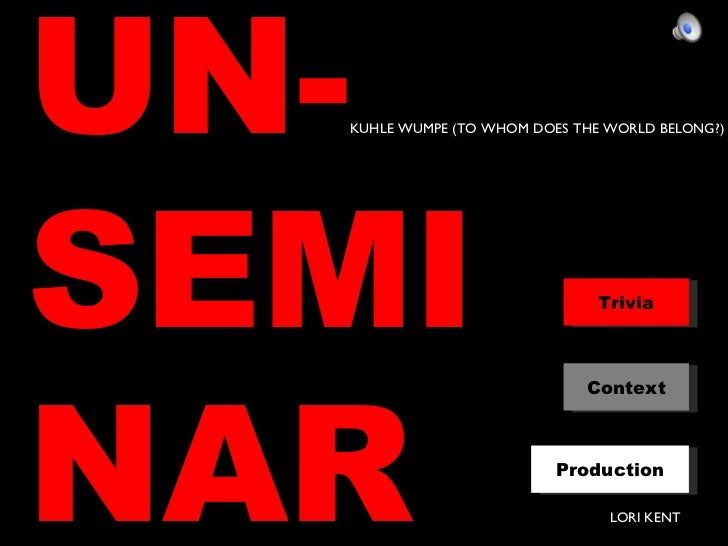 Kuhle Wampe Presentation for NEH Seminar