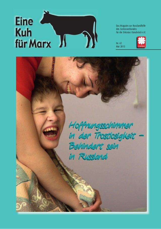 Das Magazin zur Russlandhilfedes Caritasverbandesfür die Diözese Osnabrück e.V.Nr. 42Mai 2013Hoffnungsschimmerin der Trost...