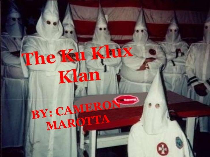 Ku klux klan pp cameron