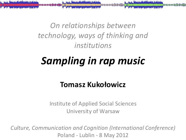 On relationships between          technology, ways of thinking and                     institutions           Sampling in ...