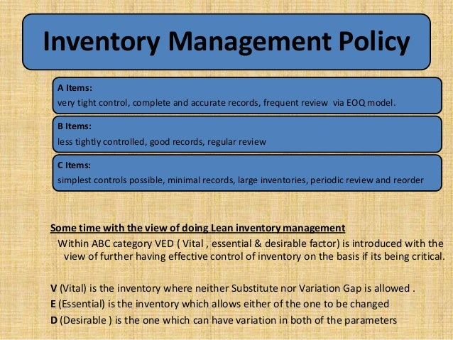 inventory policy Inventory policy the aim of this policy is to provide a system that manages and protects the school's assets, enabling identification and establishment of.