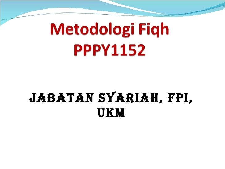 Jabatan syariah, FPI, UKM