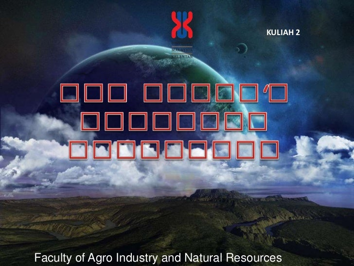 KULIAH 2<br />The Earth's Internal Structure<br />Faculty of Agro Industry and Natural Resources<br />