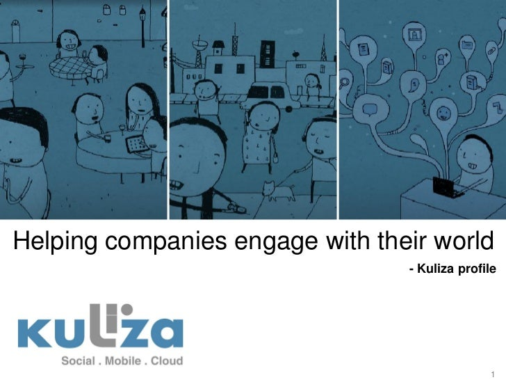 Helping companies engage with their world                                 - Kuliza profile                                ...