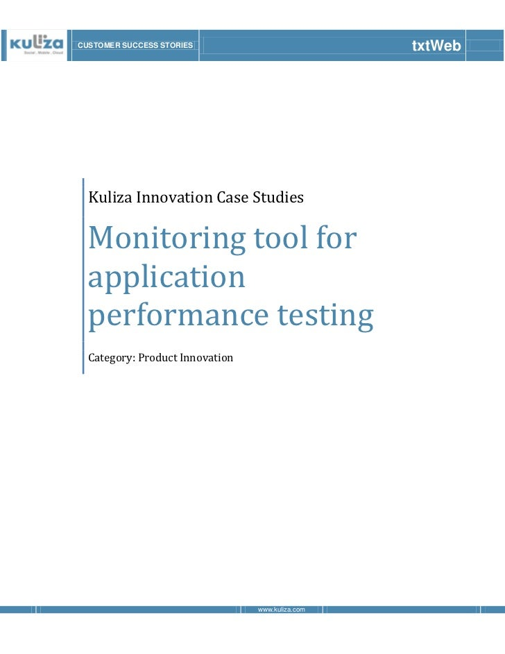 CUSTOMER SUCCESS STORIES                          txtWeb  Kuliza Innovation Case Studies  Monitoring tool for  application...
