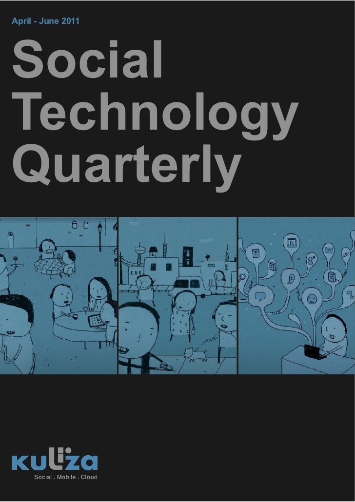 Kuliza Social Technology Quarterly (Vol. 1 | Issue 1)