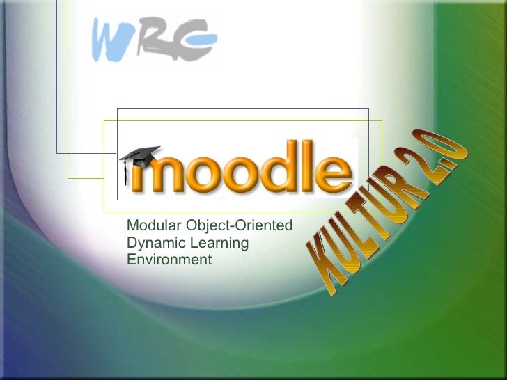 Modular Object-Oriented Dynamic Learning Environment KULTUR 2.0
