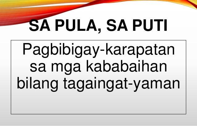summary of sa pula sa puti Sa pula sa puti ni francisco soc rodriguez buod ng banaag at sa giray na batalan ay naghuhugas ang maglalabing-anim na taong gulang na si impeng ay natigilan.