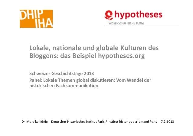 Lokale,nationaleundglobaleKulturendes     Bloggens:dasBeispielhypotheses.org     SchweizerGeschichtstage2013   ...