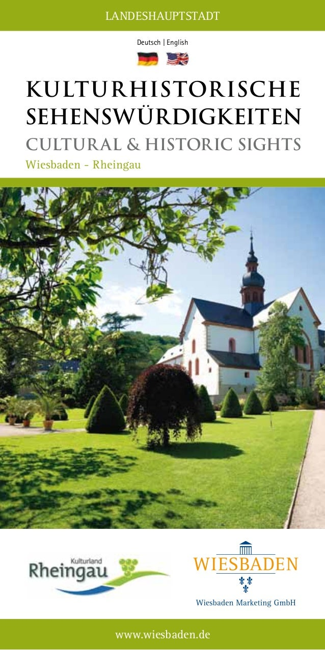 LANDESHAUPTSTADT www.wiesbaden.de Deutsch | English Kulturhistorische Sehenswürdigkeiten Cultural & Historic Sights Wiesba...