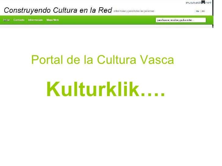 Construyendo Cultura en la Red - Kulturklik