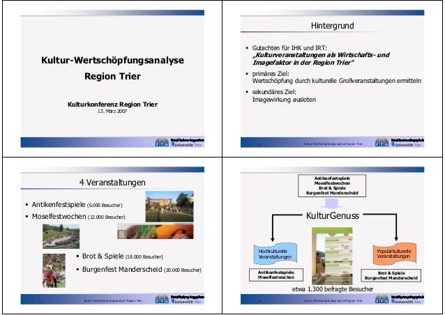 """Hintergrund  Gutachten für IHK und IRT:  Kultur-Wertschöpfungsanalyse Region Trier Kulturkonferenz Region Trier  """"Kulturv..."""