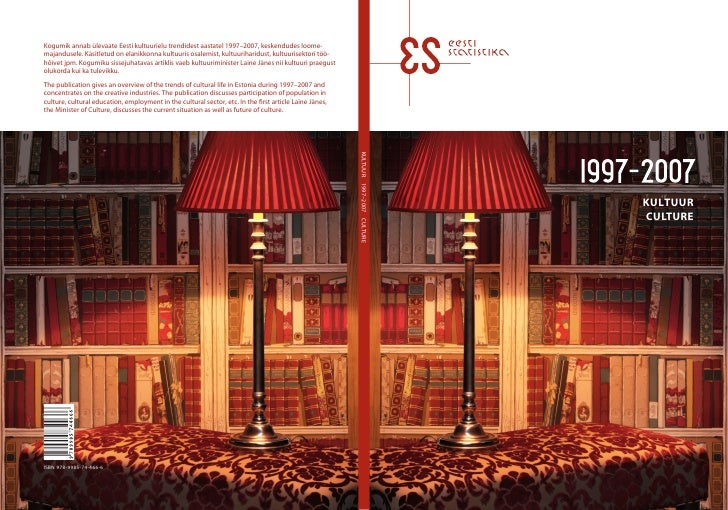 Kultuur 1997-2007 / Culture 1997-2007