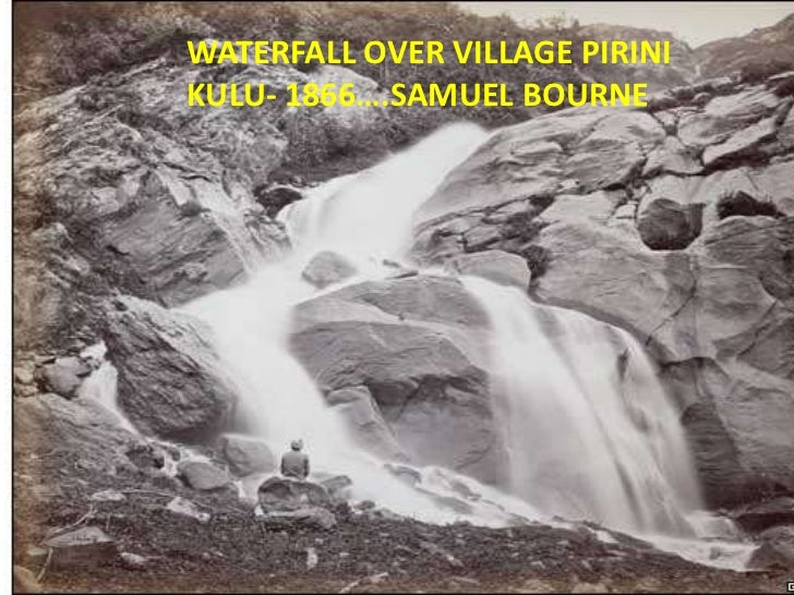 WATERFALL OVER VILLAGE PIRINIKULU- 1866….SAMUEL BOURNE