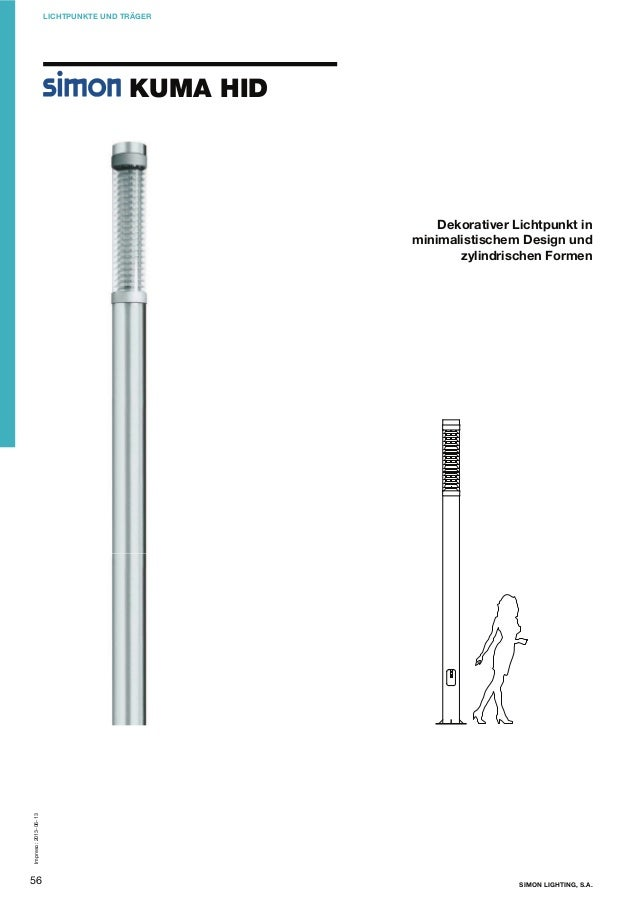 LICHTPUNKTE UND TRÄGER  KUMA HID  Dekorativer Lichtpunkt in minimalistischem Design und zylindrischen Formen  Impreso: 201...