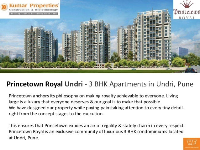 Princetown Royal Undri - 3 BHK Apartments in Undri, PunePrincetown anchors its philosophy on making royalty achievable to ...
