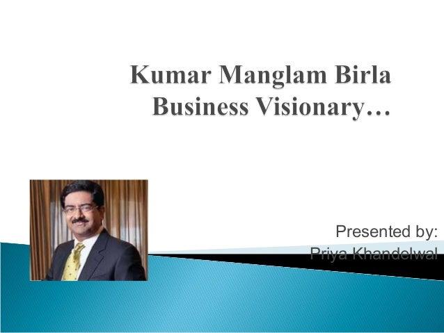 Kumar Manglam Birla Life & lession.....