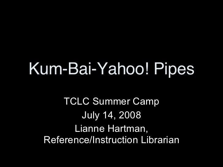 Kum Bai Yahoo! Pipes
