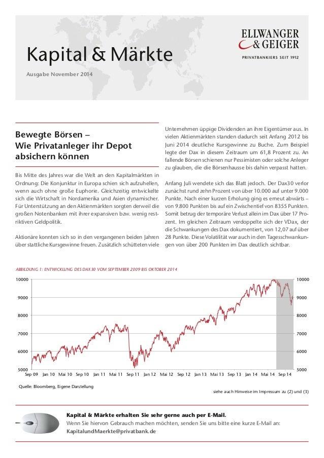 Bewegte Börsen – Wie Privatanleger ihr Depot absichern können Bis Mitte des Jahres war die Welt an den Kapitalmärkten in ...
