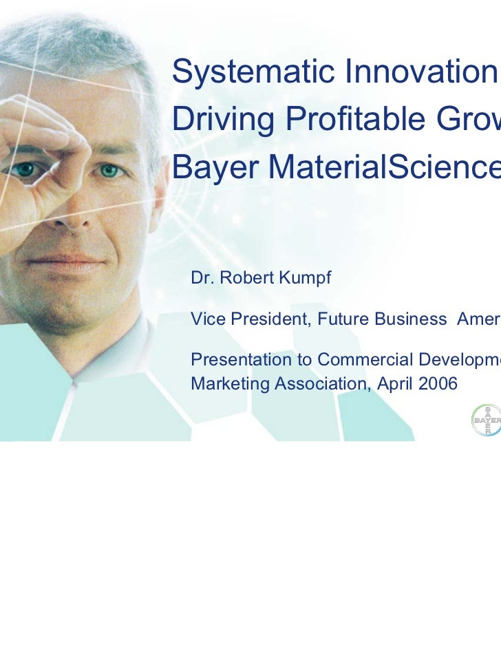 Hier steht die Headline            Systematic Innovation:            Driving Profitable Growth at            Bayer Materia...
